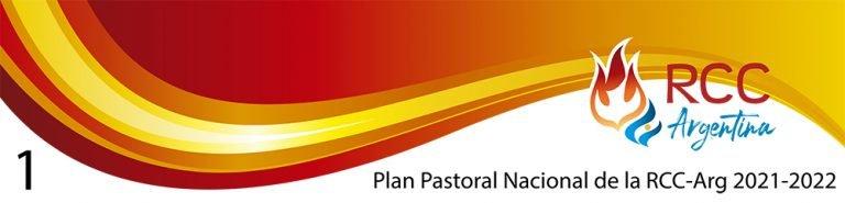 077 –  Plan Pastoral Nacional de la RCC-Arg 2021-2022